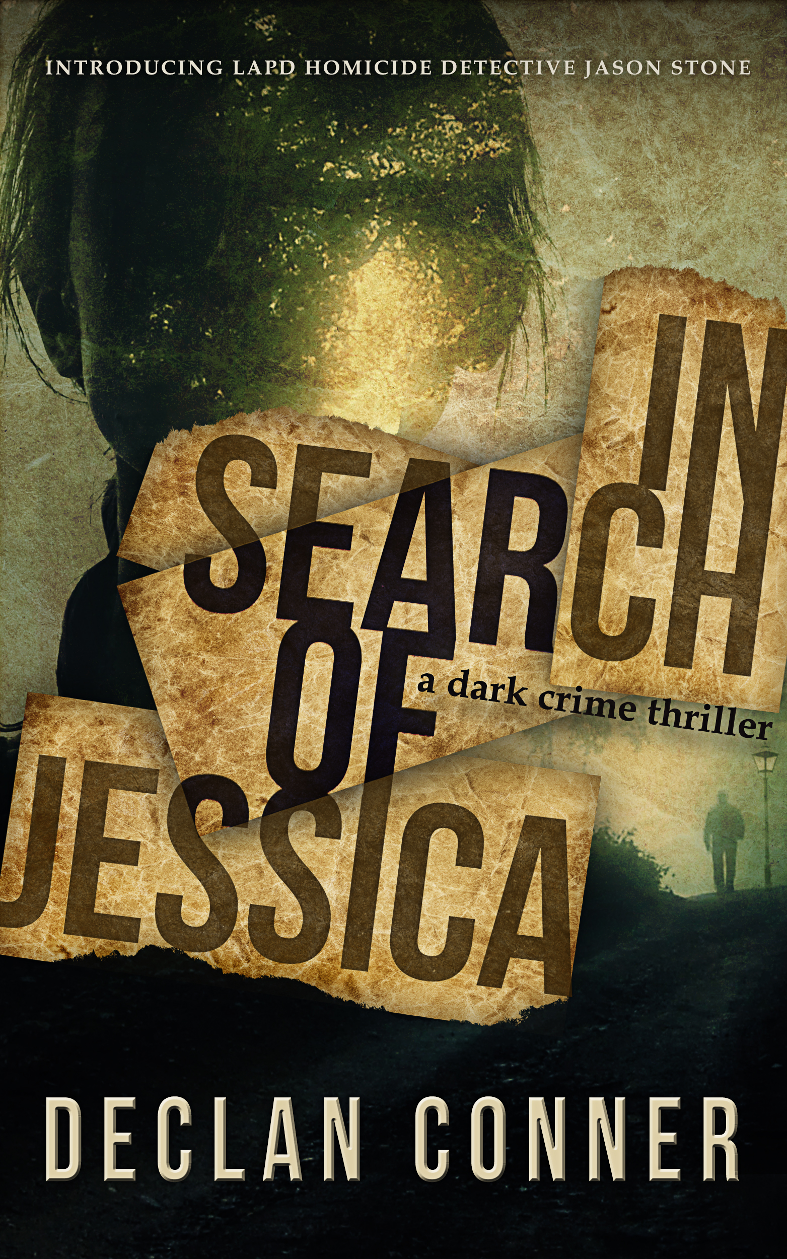 New release  Dark Crime thriller  In Search of Jessica
